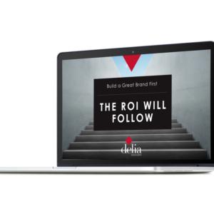 The ROI will follow