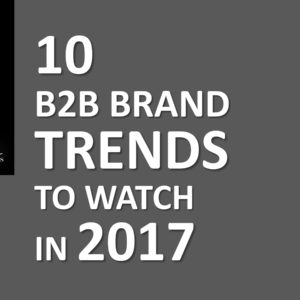 b2b trends to watch 2017