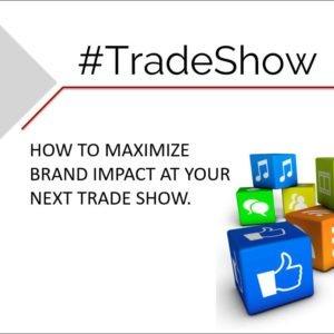 Delia Associates Maximize Tradeshow Impact Presentation