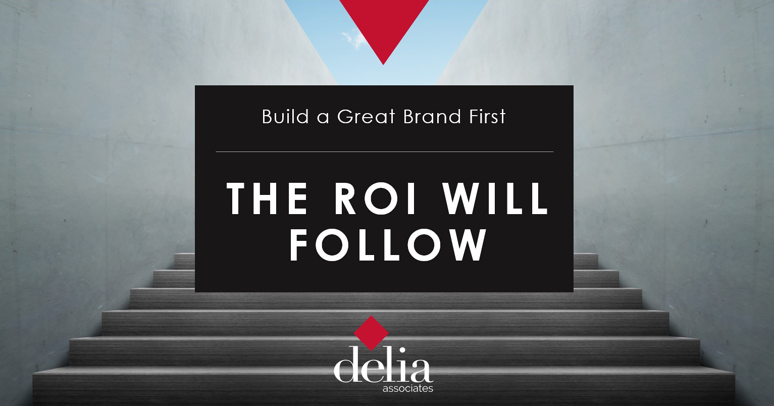 ROI of Brand Development Ebook - Delia Associates