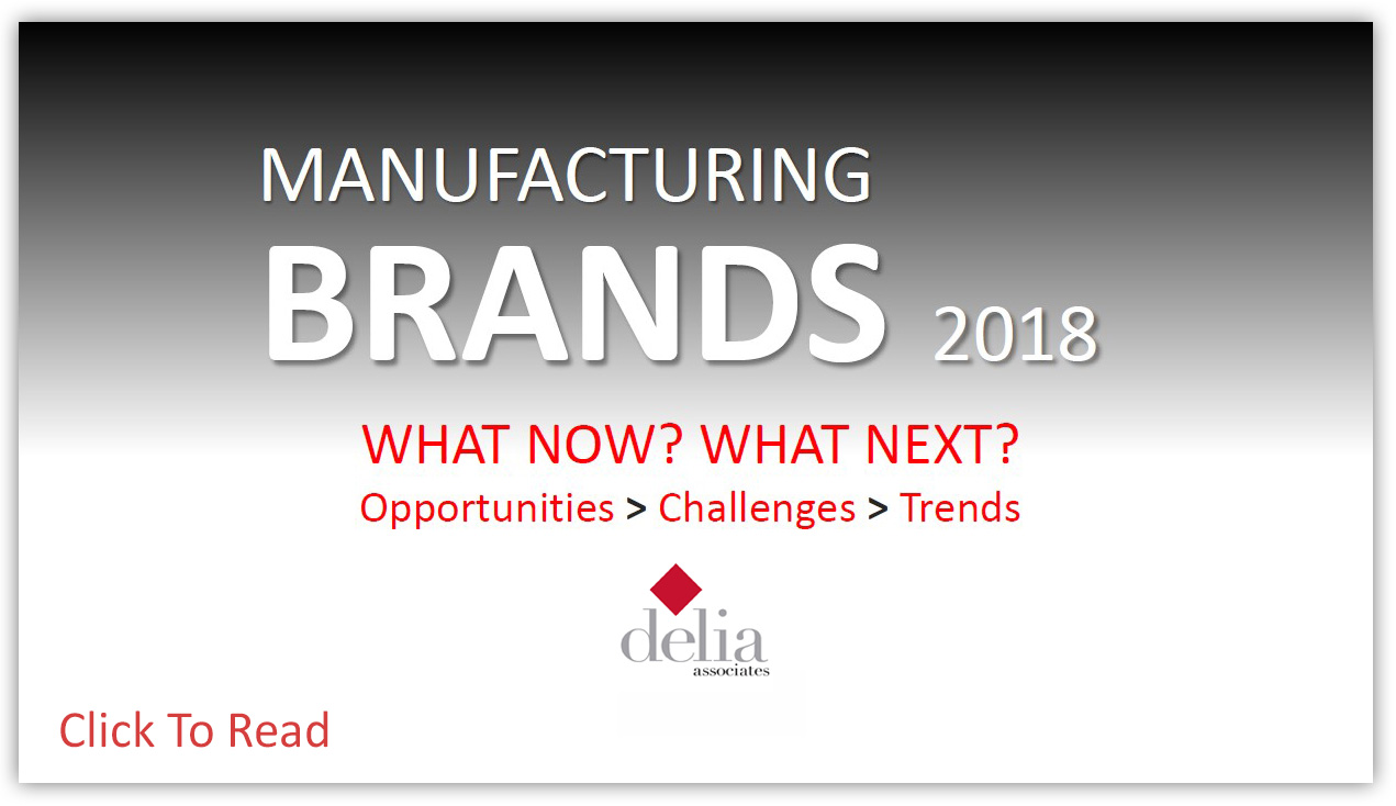 Manufacturing Brand Marketing in 2018 - Delia Associates