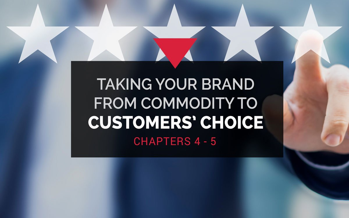 Customer Choice Chapters 4 & 5