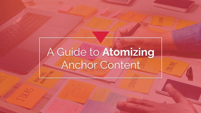 Atomizing Anchor Content Slide
