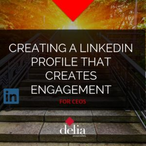 Creating a Linkedin Profile that Creates Engagement Slider
