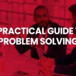 Practical guide to problem solving