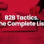B2B Tactics